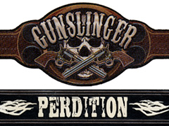 Gunslinger Perdition, Robusto